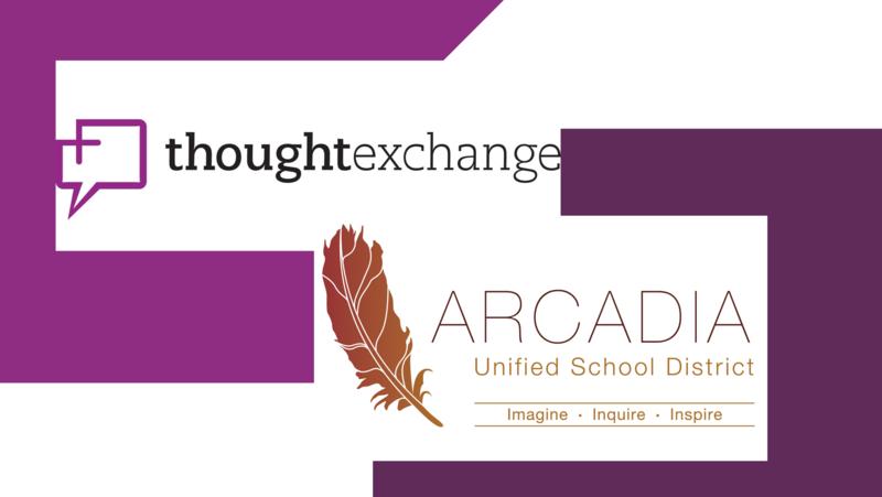 Arcadia Unified ThoughtExchange 2021