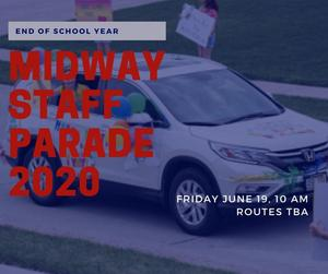 MIDWAY END OF YEAR PARADE