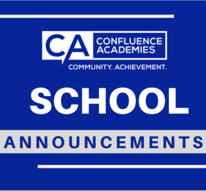 school announcements confluence academies safety protocol