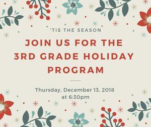Join us the 3rd Grade Holiday Program (1).jpg