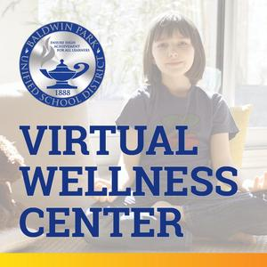 BPUSD launched a virtual Wellness Center, offering a number of mental health and socio-emotional resources for the community.