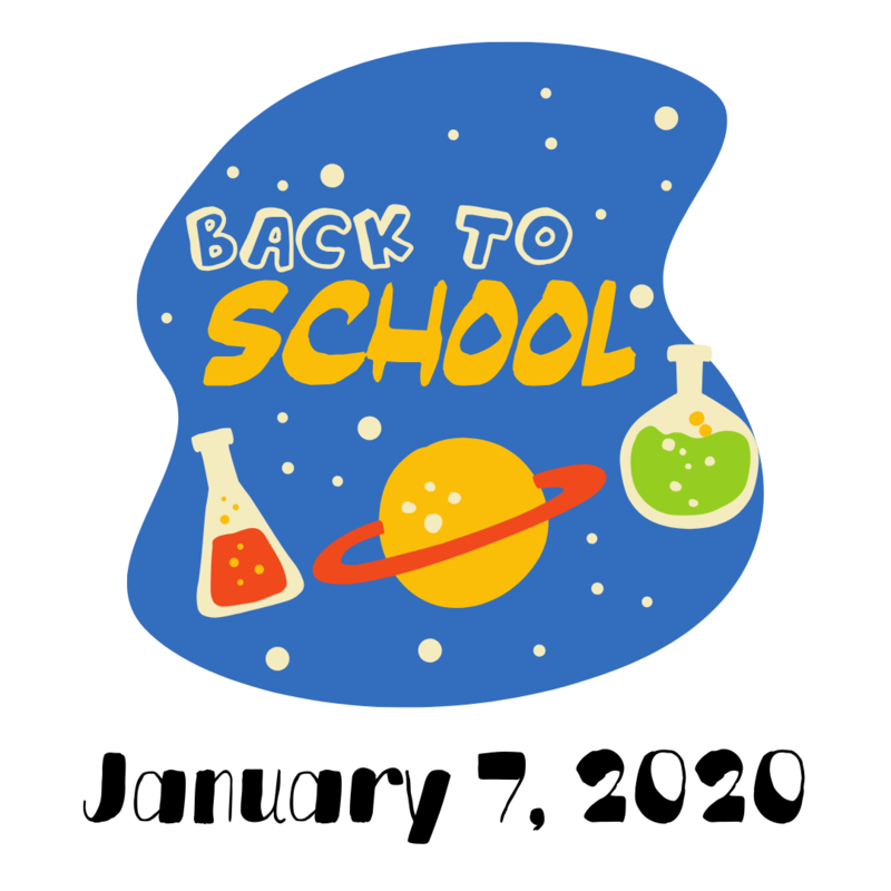 Back To School January 7, 2020
