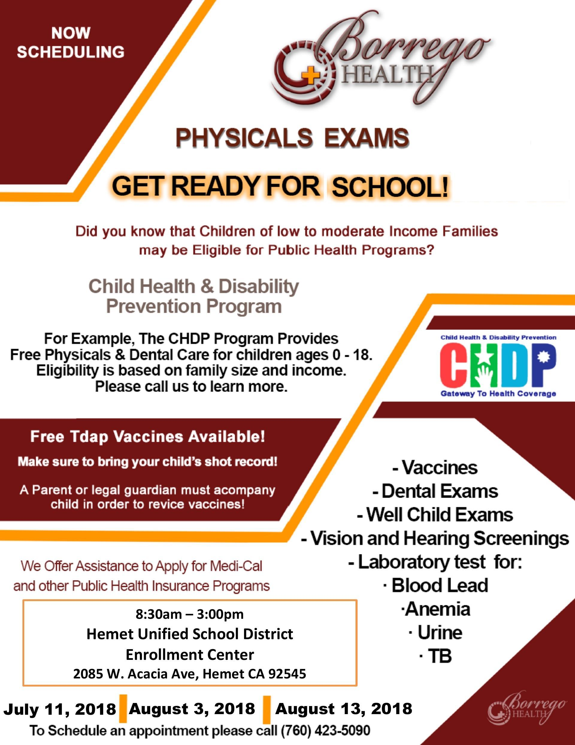 Borrego Health Physical Exams Hemet Unified School District Enrollment Center July 11th, August 3rd, and August 13th from 8:30 am to 3 pm