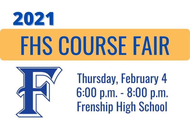 FHS course fair - Thursday, February 4