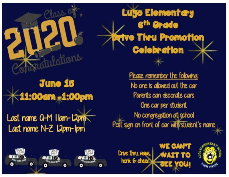 6th Grade Drive-Thru Promotion | Desfile de Promocion del 6to Grado Featured Photo