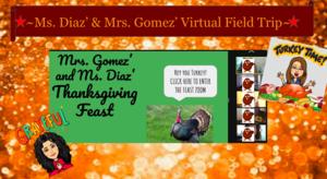 Thanksgiving feast virtual zoom field trip