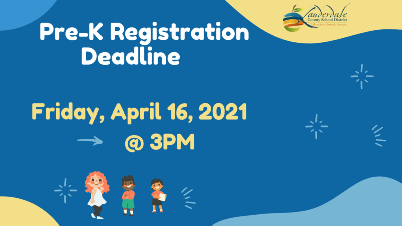 Pre-K Registration Deadline