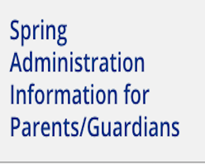 Spring Testing Info for Parents