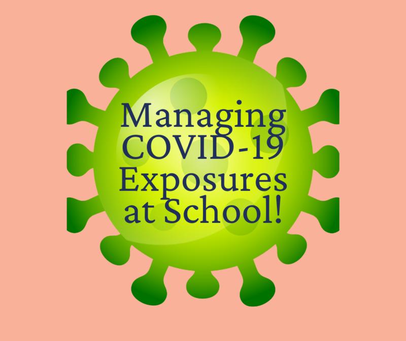 Managing COVID-19 Exposures at School