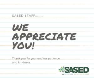 SASED Staff, We appreciate You.