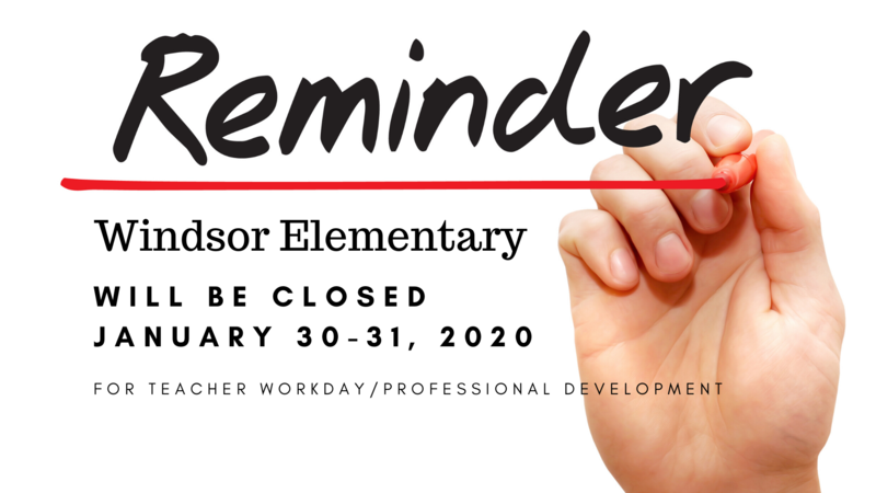 WES will be closed January 30 & 31, 2020 for a teacher workday/professional development.