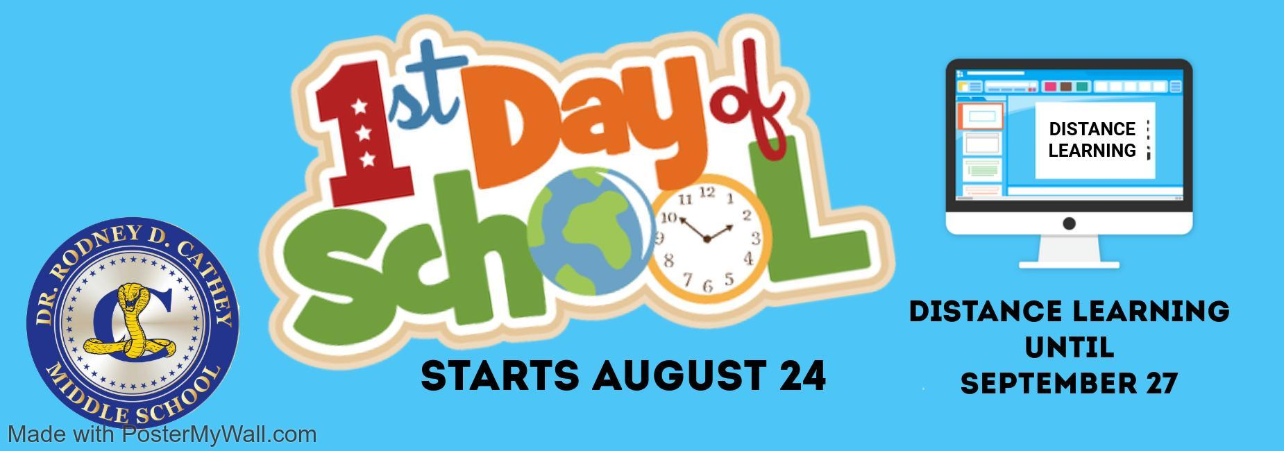 First Day of School August 24