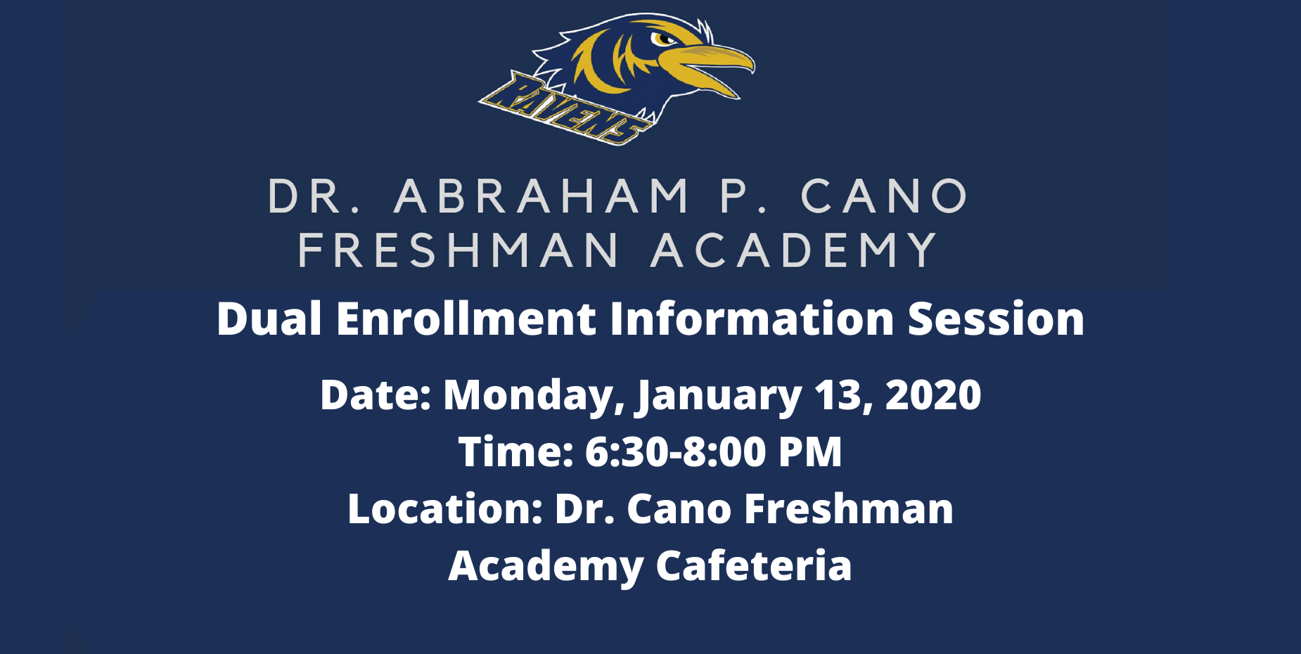 Image shows Dr. Cano Academy's mascot and information about the dual enrollment session on January 13 at 6:30 PM