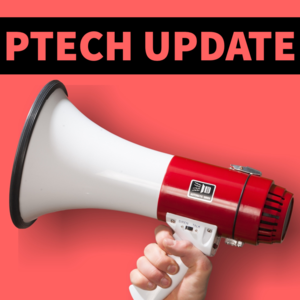 Ptech Update.png