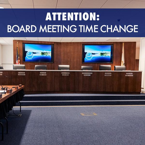 Starting next month Board meetings will start at 6:00 p.m. instead of 6:30 p.m.