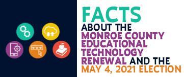 Facts about the Monroe County Educational Technology Renewal