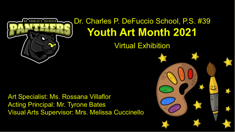 PS39 Youth Art Month Virtual Exhibit