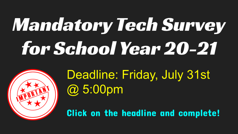 Mandatory Tech Survey for School Year 20-21! Thumbnail Image