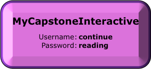 Click to go to My Capstone Interactive Library. Username is continue and password is reading