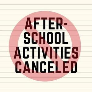 after school activities canceled.jpg