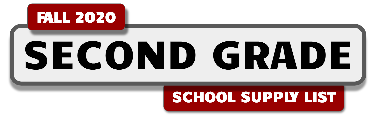 Banner with message: Second Grade School Supply List - Fall 2020.
