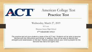 Denman Junior High School presents American College Test (ACT) Practice Test for 8th Graders Only