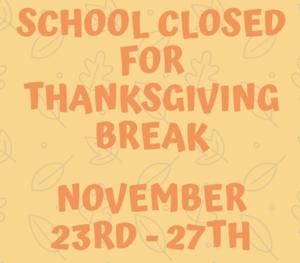 Schools Close Nov.23 and 24