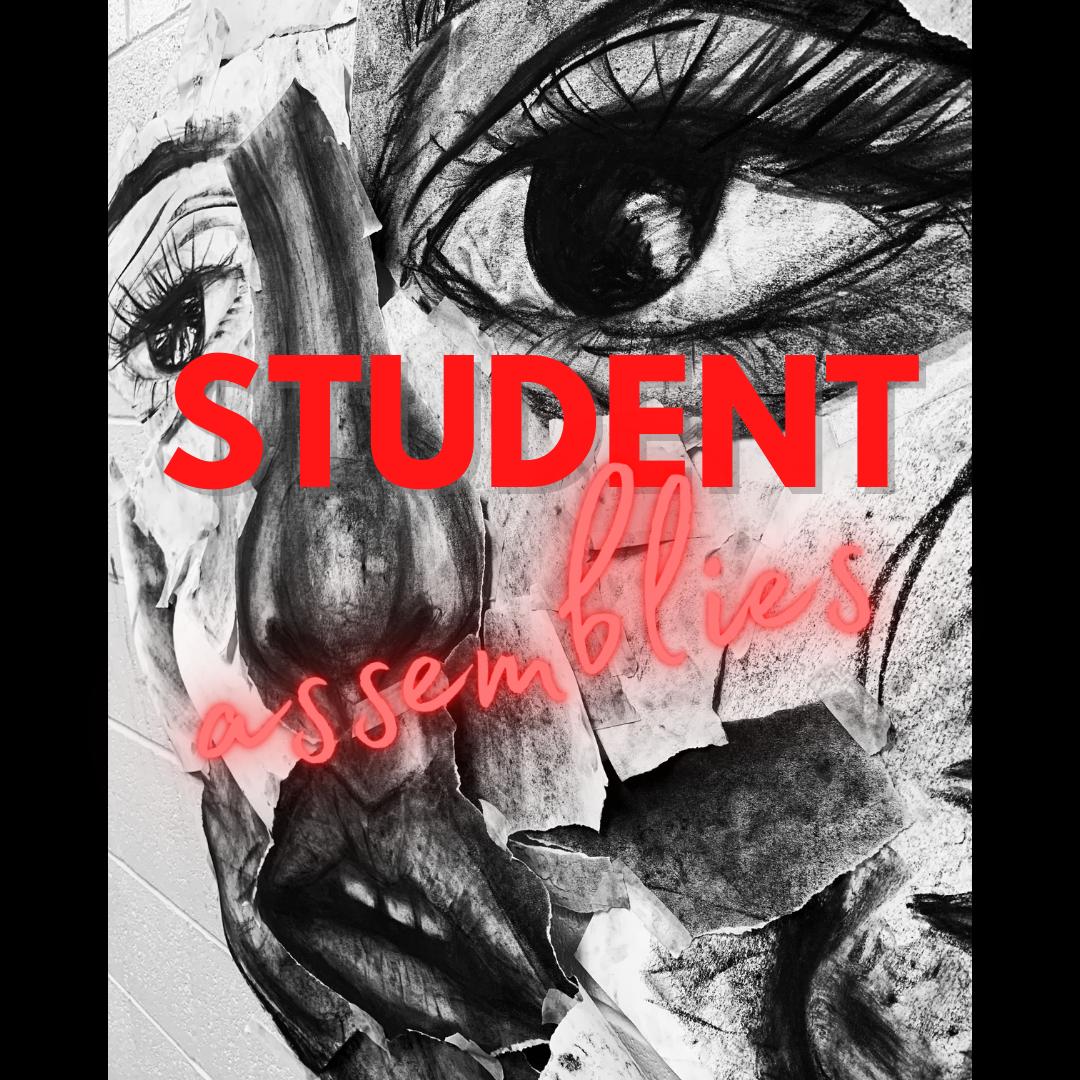 Student Assemblies