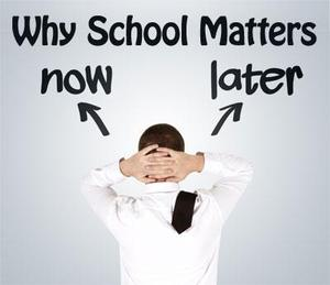 Why School Matters now and later