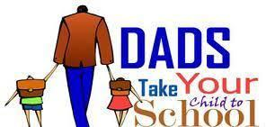 Wednesday, September 18, 2019-DADS-Take Your Child to School Day-8:00-9:00 AM   CLICK HERE FOR MORE INFORMATION Featured Photo