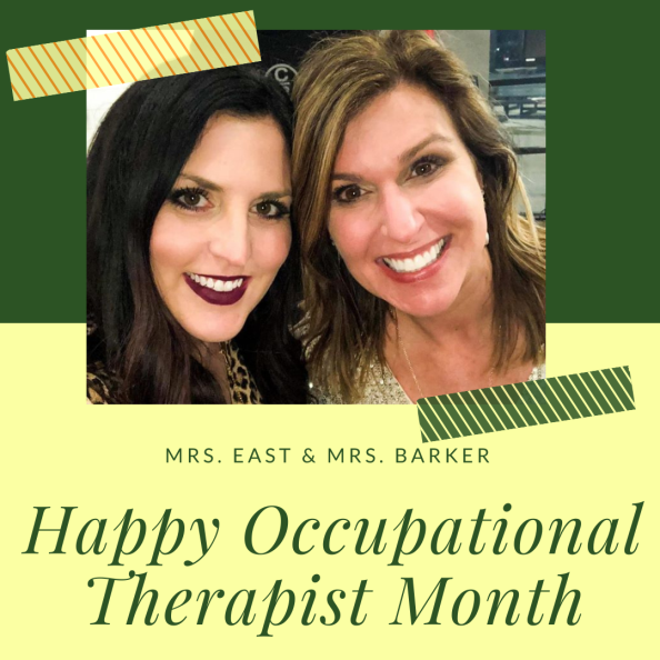 graphic with picture of 2 ladies reads happy occupational therapist month