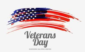 A picture of the American flag with the words Veterans Day, honoring all those that have served