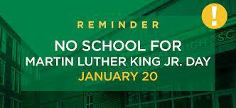 Martin Luther King Jr. Day No School!