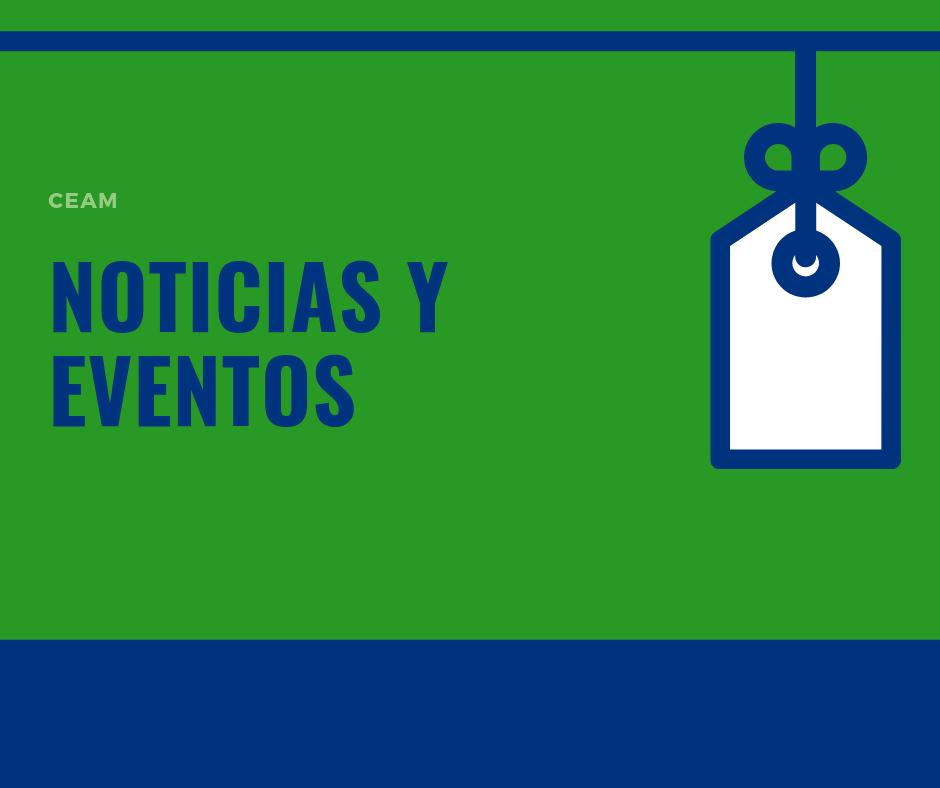 Noticias y eventos ceam México