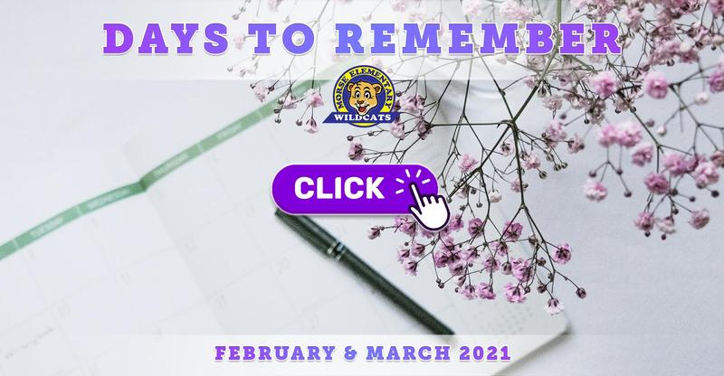 Morse Elementary Important Days to Remember - February & March 2021