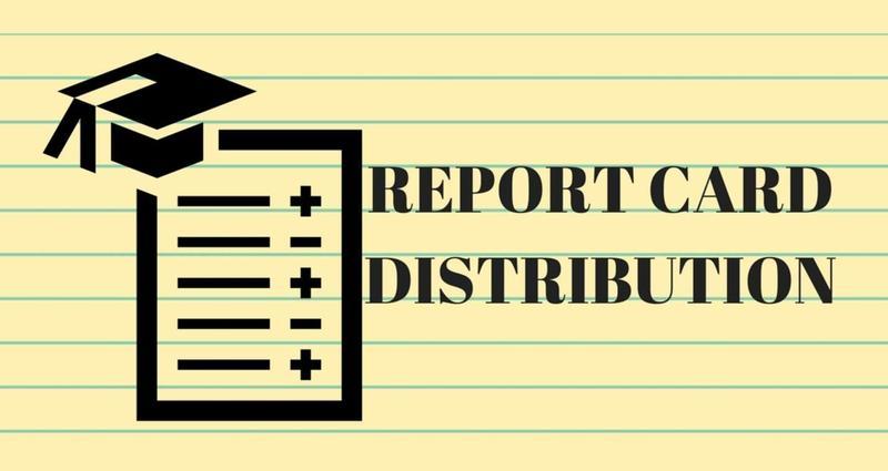 Report Card Distribution