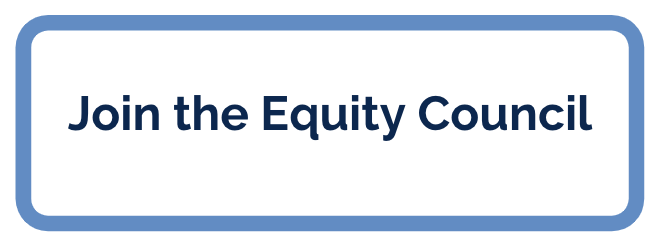 Join the Equity Council