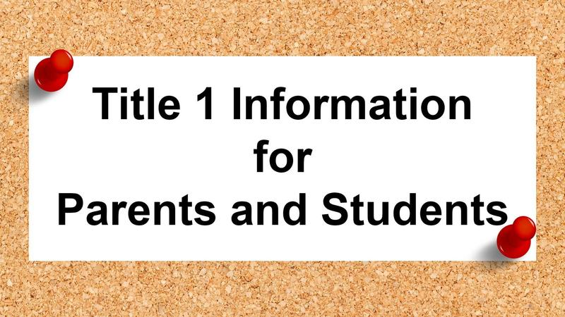 Title 1 Information for Parents and Students Featured Photo