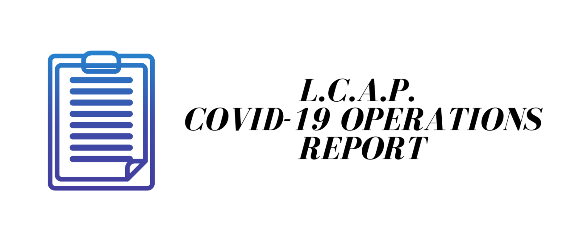 LCAP Operations Report