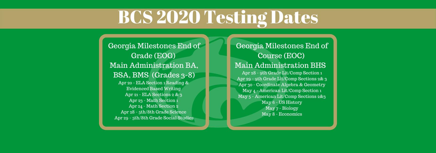 BCS 2020 Testing Dates