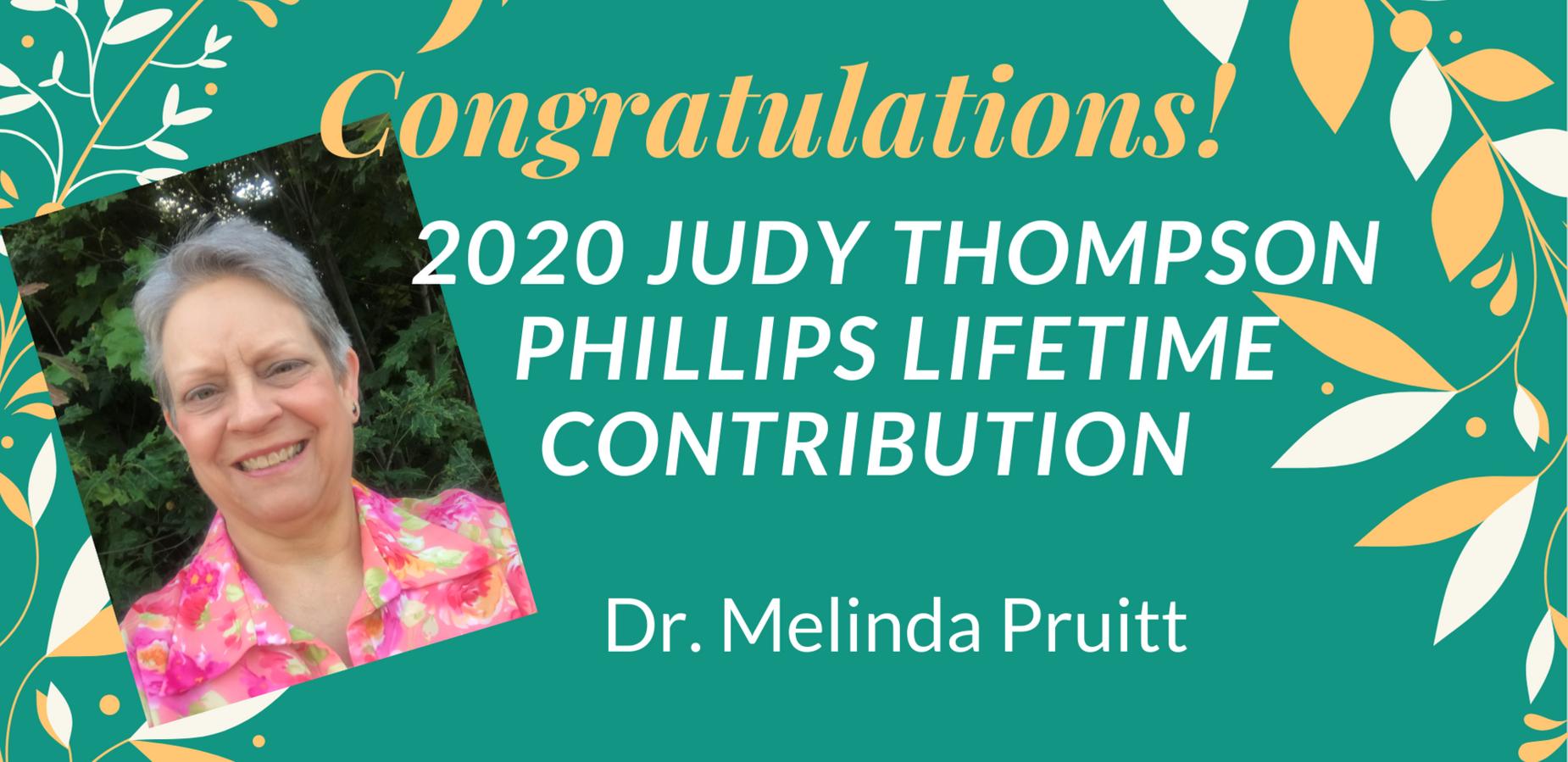Dr. Melinda Pruitt, 2020 Judy Thompson Phillips Lifetime Contribution Award