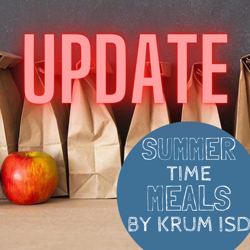 image shows a line of brown paper bag lunches with large text reading update in red and smaller blue and white text reading summer time meals by krum isd