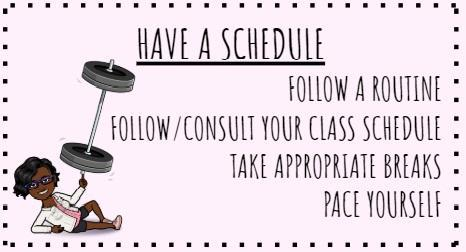 have a schedule
