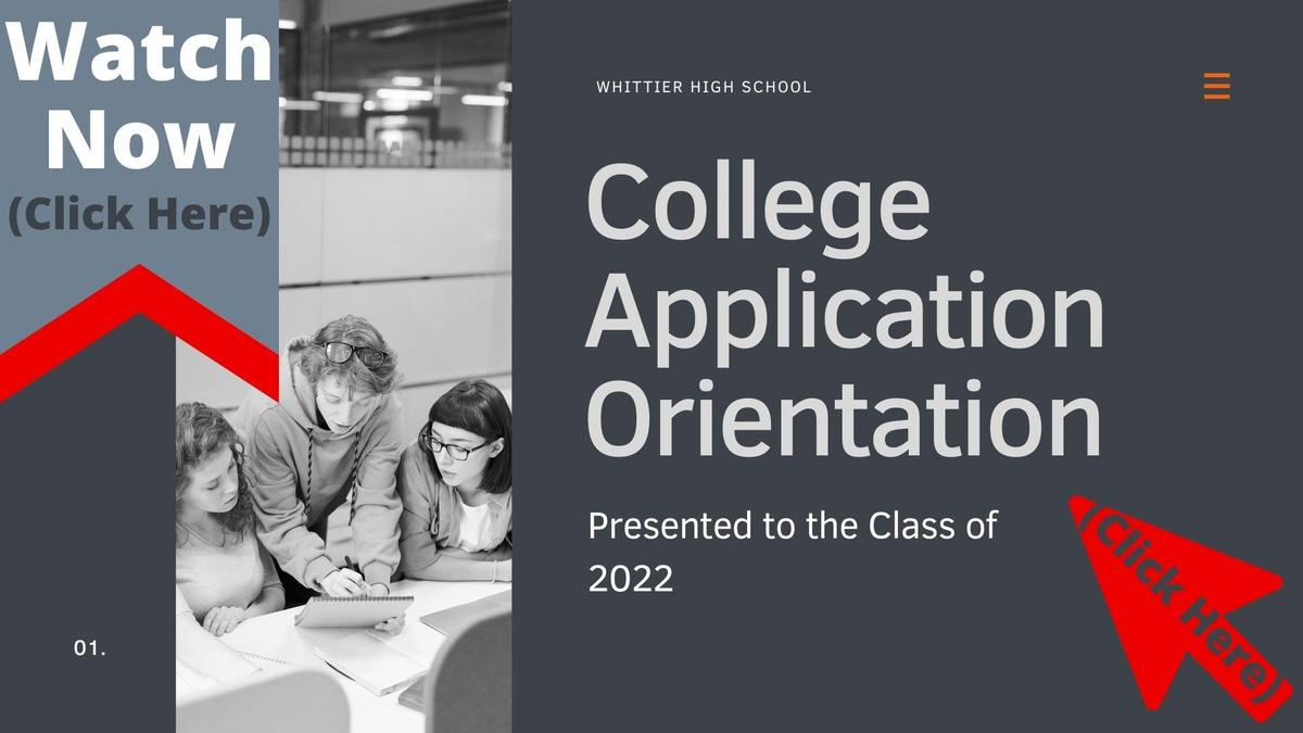 College Application Orientation Video