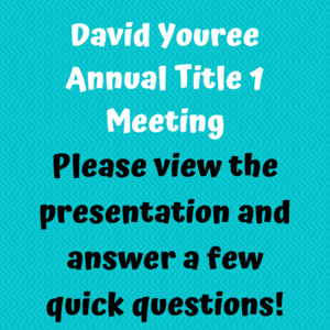 DYE Annual Title 1 Meeting