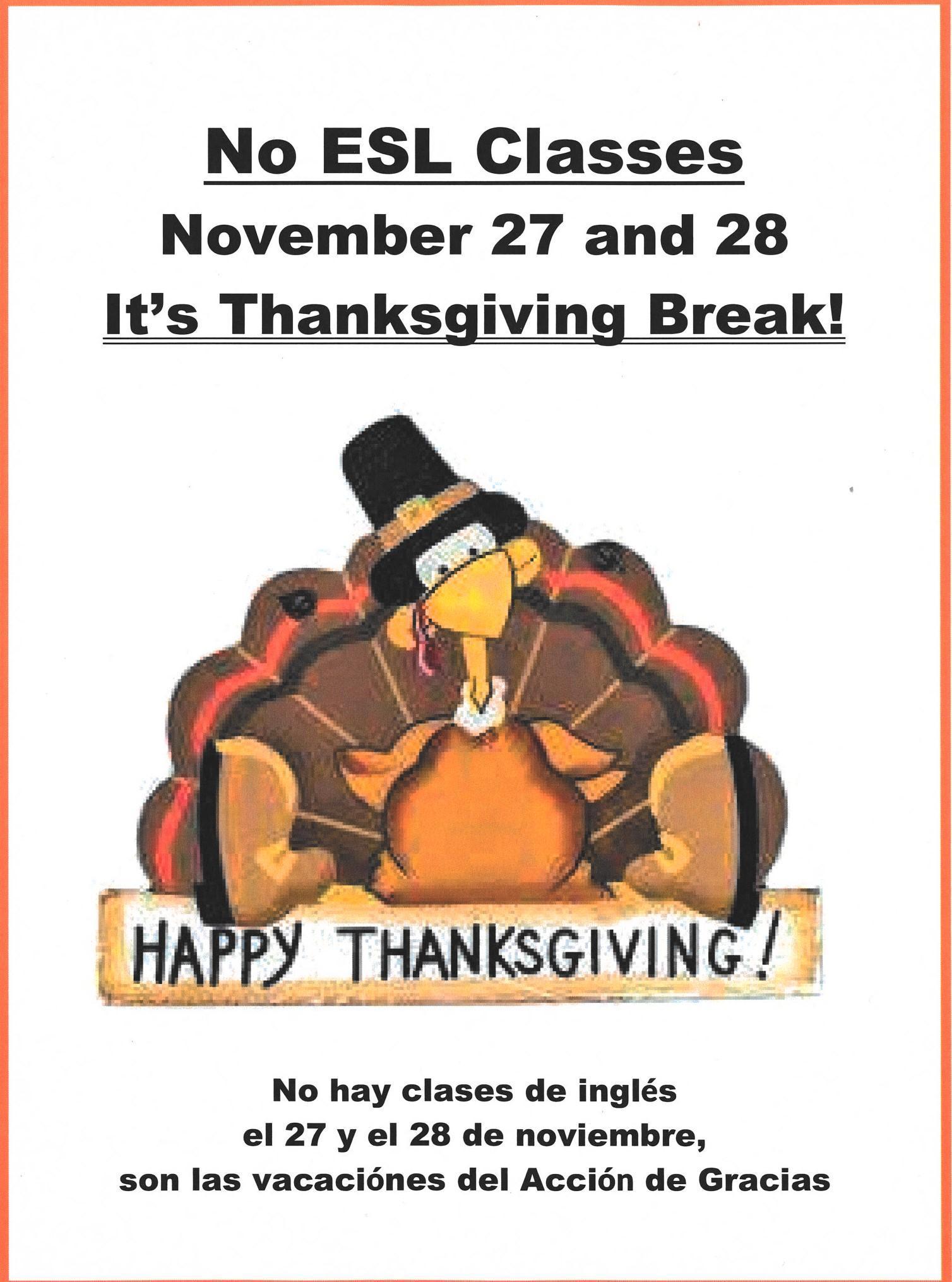 No ESL CLasses November 27 and 28, it's Thanksgiving Break poster
