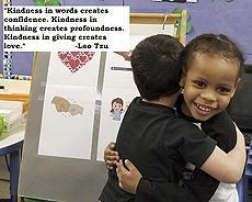 "#WednesdayWisdom, Two preschoolers of the Readiness Program hugging.  ""Kindness in words creates confidence. Kindness in thinking creates profoundness. Kindness in giving creates love."" - Lao Tzu"