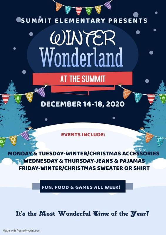 Winter Wonderland at Summit Elementary Dec. 14-18
