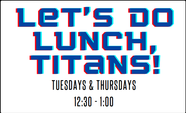 Lunch Titans