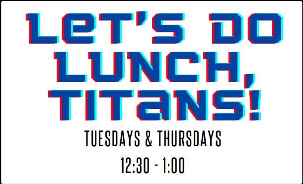 Lunch Titans